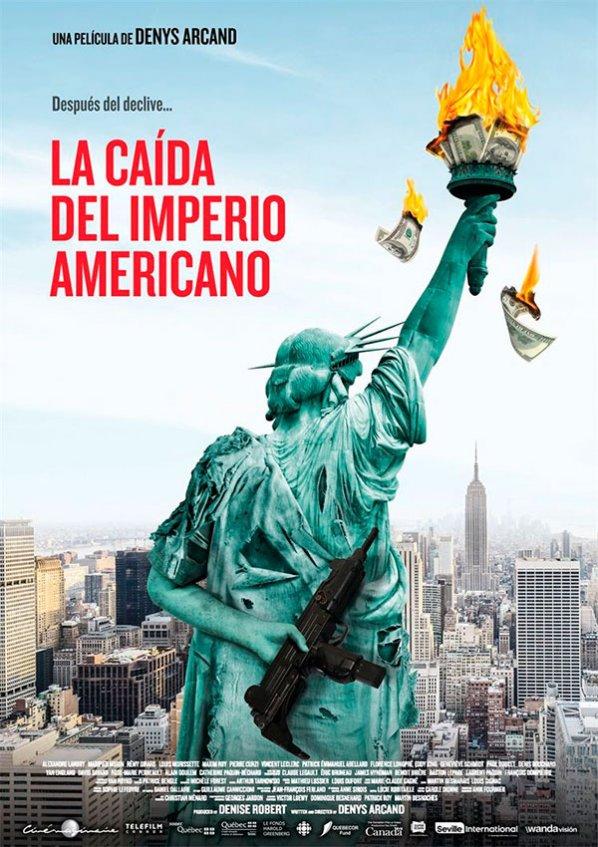 La Caida del Imperio Americano (2019)